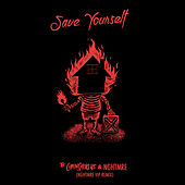 Save Yourself (NGHTMRE VIP REMIX) di The Chainsmokers