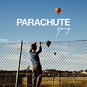 Young by Parachute