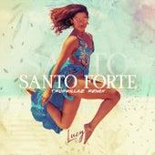 Santo forte (Tropkillaz Remix) by Lucy