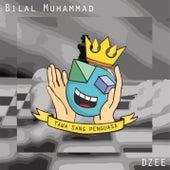 Tawa Sang Penguasa (feat. DZEE) de Bilal Muhammad