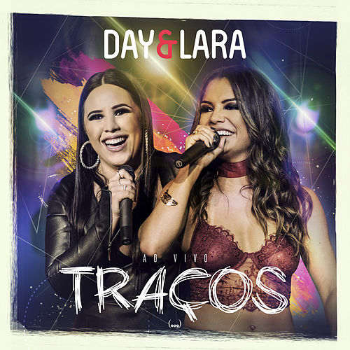 Traços (Ao vivo) de Day & Lara