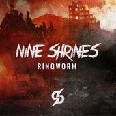 Ringworm by Nine Shrines