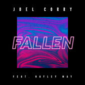 Fallen (feat. Hayley May) by Joel Corry