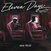 Eleven Days (Hyperclap Remix) by Max Frost