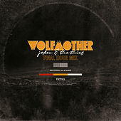 Joker & The Thief (Final Hour Mix) by Wolfmother