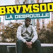 La débrouille de Brvmsoo
