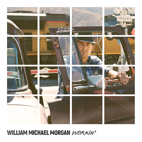 Workin' by William Michael Morgan