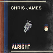 Alright by Chris James