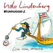 MTV Unplugged 2 - Live vom Atlantik (Zweimaster Edition) by Udo Lindenberg