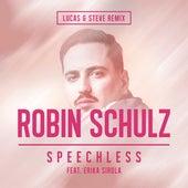 Speechless (feat. Erika Sirola) (Lucas & Steve Remix) van Robin Schulz