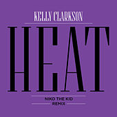 Heat (Niko The Kid Remix) von Kelly Clarkson