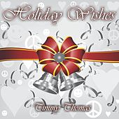 Holiday Wishes de Timmy Thomas