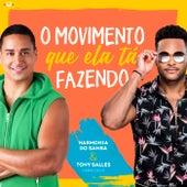 O Movimento Que Ela Tá Fazendo de Harmonia Do Samba