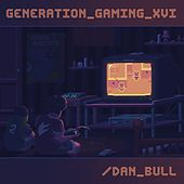 Generation Gaming XVI by Various Artists