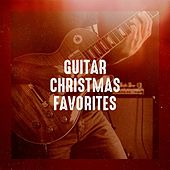 Guitar Christmas Favorites by Various Artists