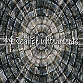44 Real Enlightenments by Lullaby Land