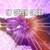 57 Super Sleep by Deep Sleep Music Academy