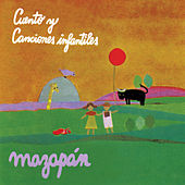 Cuentos y Canciones Infantiles de Mazapán