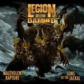 Malevolent Rapture / Sons of the Jackal de Legion Of The Damned