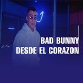 Desde El Corazon (Special Version) de Bad Bunny