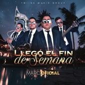 Llego El Fin De Semana by Marca Oficial