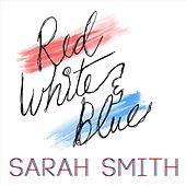 Red White and Blue von Sarah Smith
