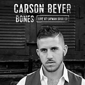 Bones (Live at Layman Drug Co.) by Carson Beyer