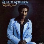 High On Jesus von Roscoe Robinson