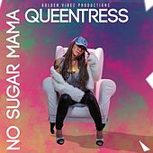 No Sugar Mama by QueenTress