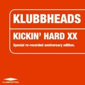 Kickin' Hard XX - EP van Klubbheads