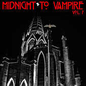 DJ Central Midnight To Vampire Vol, 7 von Various Artists