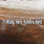 71 Study Hard Achieve Hard by Yoga Music