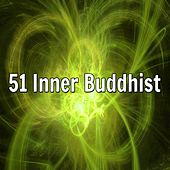 51 Inner Buddhist de Zen Meditation and Natural White Noise and New Age Deep Massage