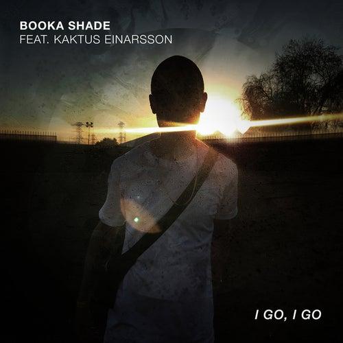 I Go, I Go von Booka Shade