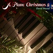 A Piano Christmas 2 by David Musial