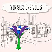 Y.O.R Sessions, Vol. 3 de Various Artists