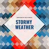 Stormy Weather von Frank Sinatra