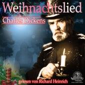 Weihnachtslied - Eine Weihnachtsgeschichte (Eine Gespenstergeschichte) von Charles Dickens