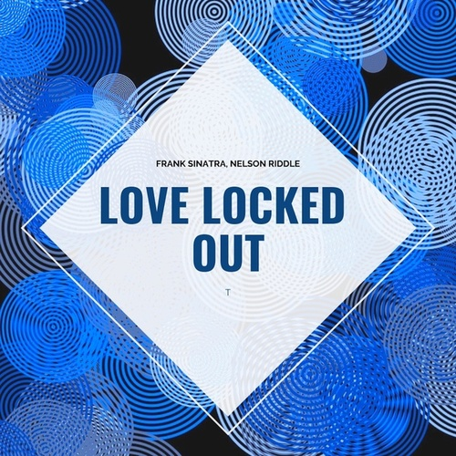 Love Locked Out von Frank Sinatra