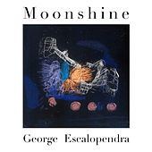 Moonshine by George Escalopendra
