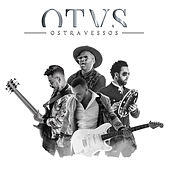 O T V S by Os Travessos