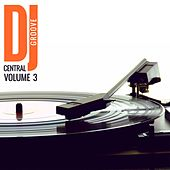 DJ Central Groove Vol, 3 de Various Artists