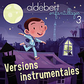 Enfantillages 3 (Versions instrumentales) von Aldebert