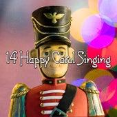 14 Happy Carol Singing by Christmas Hits
