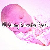 64 Calming Relaxation Tracks de White Noise Babies