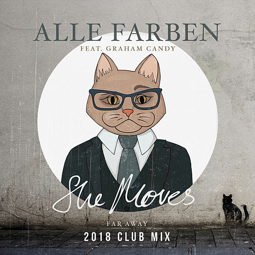 She Moves (Far Away) (2018 Club Mix) von Alle Farben