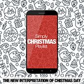 Simply Christmas Playlist (The New Interpretation of Christmas Day) de Various Artists