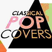 Classical Pop Covers by Various Artists