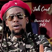Diamond and Gold by Jah Cure