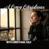 A Cozy Christmas with Christiana Cole by Christiana Cole